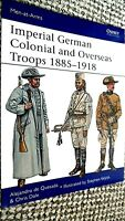 OSPREY MEN-AT-ARMS #490: IMPERIAL GERMAN COLONIAL AND OVERSEAS TROOPS 1885-1918