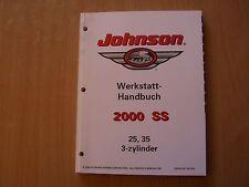 """Werkstatthandbuch Johnson 25 35 PS 3-Zyl.  Außenborder """" SS """" Modelljahr 2000"""