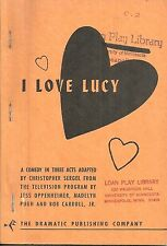I LOVE LUCY Christopher Sergel - 1953 STAGE VERSION, BASED UPON TV EPISODES