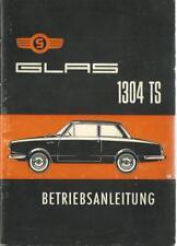 GLAS 1304 TS Betriebsanleitung 1966 Bedienungsanleitung Handbuch Bordbuch BA