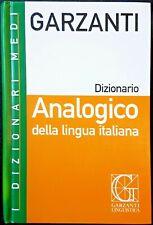 Dizionario Analogico della Lingua Italiana, Ed. Garzanti, 2005