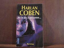 HARLAN COBEN/ NE LE DIS A PERSONNE