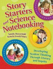 Story Starters and Science Notebooking: Developing Student Thinking Through Lite