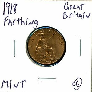 Great Britain Farthing 1918 George V in Uncirculated Condition 06