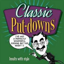 New, Classic Put-downs: Insults with Style, Mike Blake, Book