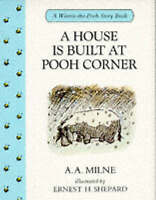 """""""NEW"""" A House is Built at Pooh Corner (Winnie-The-Pooh story books), Milne, A. A"""