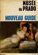 Musée du Prado - Nouveau Guide - Version Française 1973
