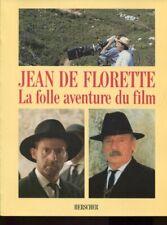 MARCEL PAGNOL JEAN DE FLORETTE LA FOLLE AVENTURE DU FILM Grand format 1987