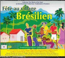 La fête au village brésilien - 2 CD Marianne Mélodie - 57 titres - Comme neuf