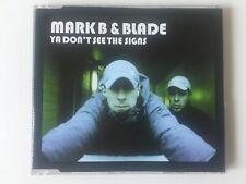 1087 MARK B & BLADE YA DON'T SEE THE SIGNS CD SINGLE GRANT NICHOLAS REMIX