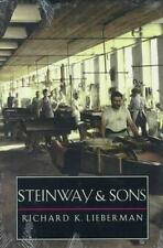 Steinway and Sons by Lieberman, Dr. Richard K.