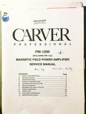 Carver PM-1200 PM-1.5A Amplifier Service Manual *Original*