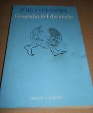 FEDERSPIEL, Geografia del desiderio - Marcos y Marcos, 1992