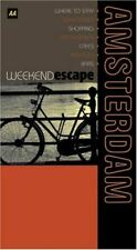 Knowlden, Martin, AA Weekend Escape Amsterdam (AA Weekend Escapes S.), Very Good