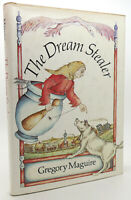 Gregory Maguire THE DREAM STEALER  1st Edition 1st Printing