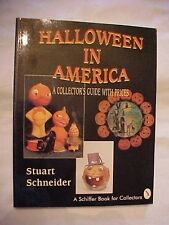 1995 PB Book, HALLOWEEN IN AMERICA, COLLECTOR'S GUIDE WITH PRICES by SCHNEIDER
