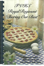 FOUNTAIN VALLEY CA * FVHS ROYAL REGIMENT SHARING OUR BEST COOK BOOK HIGH SCHOOL