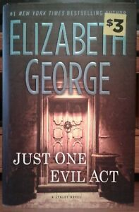 Just One Evil Act (Inspector Lynley 18) by Elizabeth George (2013, HCDJ, Dutton)