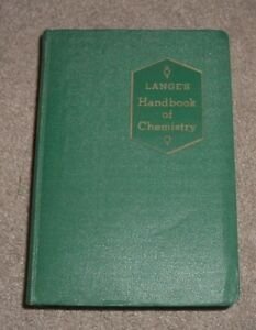 1944 LANGE'S HANDBOOK OF CHEMISTRY Chemical & Physical Data in LABORATORY WORK