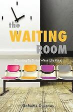 NEW - THE WAITING ROOM by Jones, Dafnette D.