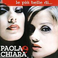 Paola & Chiara: Le Plus Belle Di CD