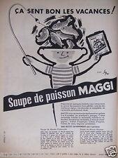 PUBLICITÉ 1957 SOUPE DE POISSON MAGGI - DESSIN SEPO - ADVERTISING