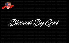 Blessed By God Decal Sticker Christian Religious Blessing Pray Jesus