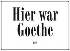 Aquí estaba Goethe nunca chapa escudo 20x30 cm cm escudo pc3000/442