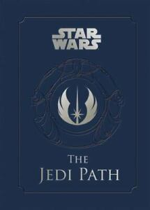 Star Wars: The Jedi Path (Star Wars (Chronicle)) by Wallace, Daniel in Used - V