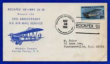 US ROCKPEX '68 Cover 50th Anniversary Air Mail Service Masonic Spring Valley NY