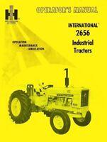 INTERNATIONAL FARMALL 2656 Owners Operators Manual IH