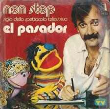 DISCO 45 Giri  El Pasador - Non Stop / For Piano In Sol