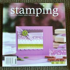 SCRAPBOOK TRENDS MAGAZINE Stamping 2009 NEW Beautiful Stamps, Great Projects