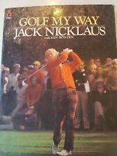 Golf My Way by Jack Nicklaus, Ken Bowden (Paperback, 1976)