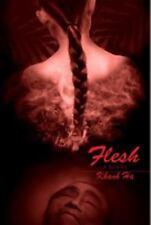Flesh by Khanh Ha (2012, Hardcover)