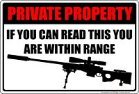 "Private Property Within Range Sniper Rifle 8"" x 12"" Aluminum Metal Sign"