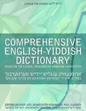 COMPREHENSIVE ENGLISH-YIDDISH DICTIONARY - SCHAECHTER-VISWANATH, GITL (EDT)/ GLA