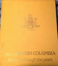 Vintage Cookbook This is British Columbia- Recipes Through the Years Photographs