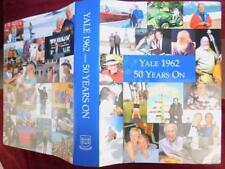 YALE 1962: 50 YEARS ON/YEAR BOOK/UNVERSITY, NEW HAVEN/BIG RARE 2012 1st