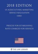 Process For Establishing Rates Charged For Services (Us Agricultural Market...