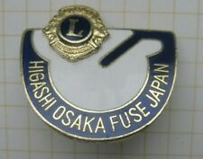 HIGASHI OSAKA FUSE / JAPAN  / LIONS CLUB ..............Pin (K4/1)