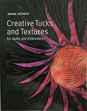 Creative Tucks And Textures by Jennie Rayment (2004, Paperback) LN