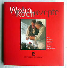 Buch (s) - WOHN- und KOCHREZEPTE - Gunther Lambert / Eckart Witzigmann