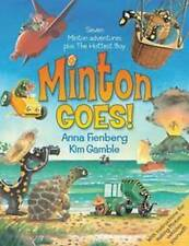 Minton Goes! 'The Complete Adventures of Minton and Turtle Fienberg, Anna