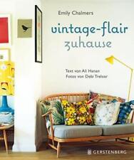 Vintage-Flair zuhause von Emily Chalmers (2012, Gebundene Ausgabe)