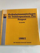 Unfallschaden Reparatur Kalkulation DAT Kalkulationsunterlagen Peugeot 104 205..