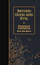 Beyond Good and Evil: By Nietzsche, Friedrich Zimmern, Helen