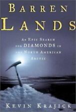 Barren Lands: An Epic Search for Diamonds in the North American Arctic, , Krajic