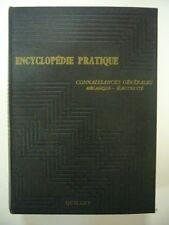 ENCYCLOPEDIE PRATIQUE QUILLET TOME CONNAISSANCES GENERALES 1958 ILLUSTRE TBE
