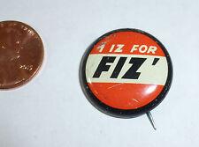 """I Iz for Fiz"" button from Clark Gas stations Fizbee 1960s"